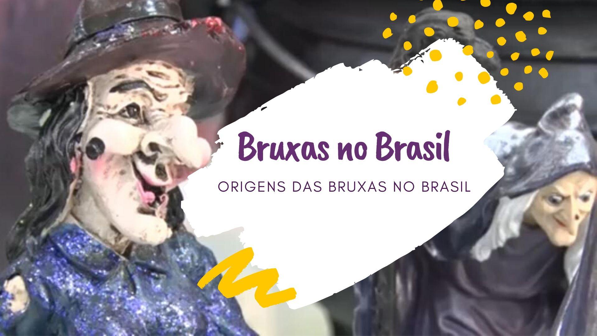 Origens da Bruxaria no Brasil